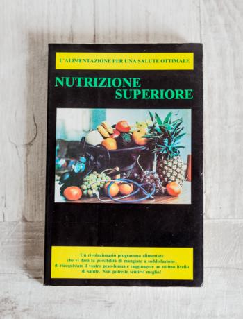 Nutrizione Superiore - Herbert Shelton