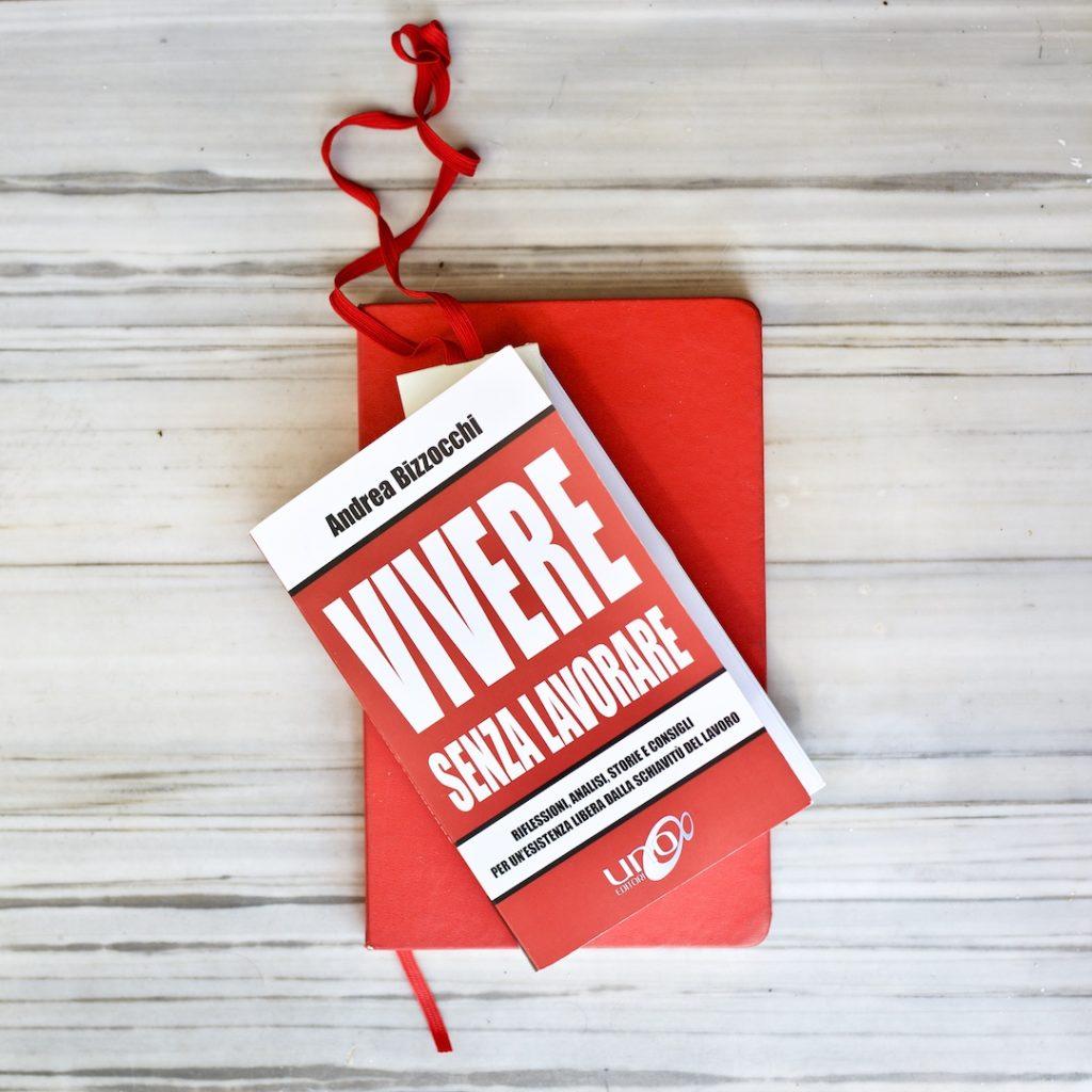 Vivere-senza-lavorare-Andrea-Bizzocchi-libro