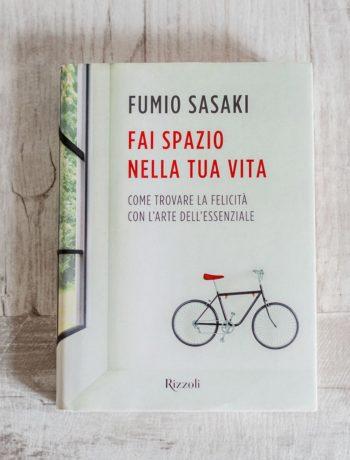 Fai spazio nella tua vita - Fumio Sasaki